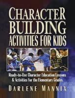 John Wiley And Sons 9780130425850 Character Building Activities for Kids 1 Height 8.5 Width 11 Length [並行輸入品]