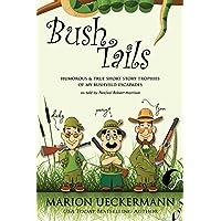Bush Tails (English Edition)