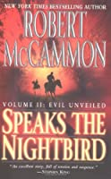 Speaks the Nightbird: Evil Unveiled Volume Ⅱ