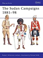 The Sudan Campaigns 1881?98 (Men-at-Arms) by Robert Wilkinson-Latham(1976-03-25)