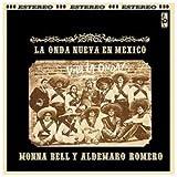 La Nueva Onda Nueva En Mexico