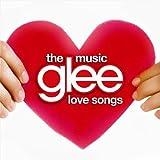 Glee: The Music - Love Songs