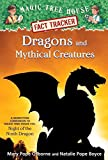 Dragons and Mythical Creatures: A Nonfiction Companion to Magic Tree House Merlin Mission #27: Night of the Ninth Dragon (Magic Tree House (R) Fact Tracker) 画像