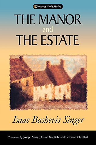 The Manor & The Estate (LIBRARY OF WORLD FICTION)