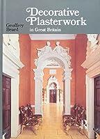 Decorative Plasterwork in Great Britain