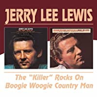 The Killer Rocks On / Boogie Woogie Country Man by Jerry Lee Lewis (2004-11-09)