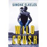 Wild Crush: Volume 2