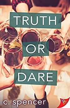Truth or Dare by [Spencer, C.]