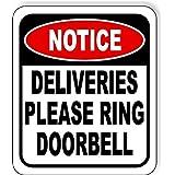 """Notice Deliveries Please Ring Doorbell Aluminum Composite Outdoor Sign 8.5"""" x10"""""""