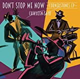 Don't Stop Me Now~Cornerstones EP~