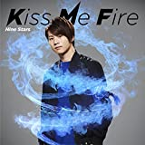 Kiss Me Fire(初回限定 大池瑞樹盤)
