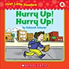 First Little Readers: Hurry Up! Hurry Up! (Level A)