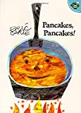 Pancakes, Pancakes! (World of Eric Carle)