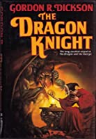 The Dragon Knight (Tor Fantasy)