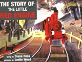 The Story of the Little Red Engine (Little Red Engine Series)