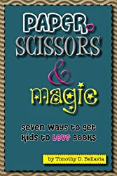 Paper, Scissors & Magic (English Edition)