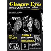 Glasgow Eyes Issue 4: In the true spirit of the Picture Post and Life comes a magazine for the streets of Glasgow (Digital and Print Book 1) (English Edition)