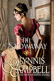 The Stowaway (California Legends Book 0) by [Campbell, Glynnis]
