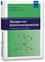 Elektroenergietechnik (Set): Set bestehend aus: Lehrbuch Elektroenergietechnik und Uebungsbuch Elektroenergietechnik