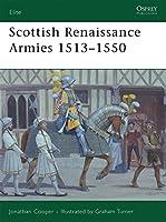 Scottish Renaissance Armies 1513-1550 (Elite)