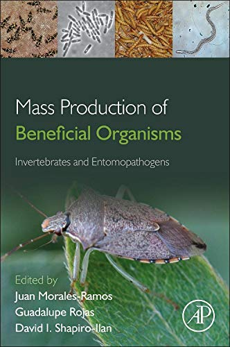 Download Mass Production of Beneficial Organisms: Invertebrates and Entomopathogens 0123914531