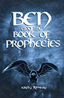 Ben and the Book of Prophecies (Prophecies of Ballitor)