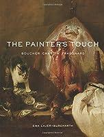 The Painter's Touch: Boucher, Chardin, Fragonard