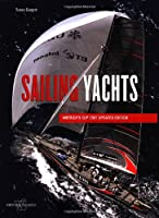 History and Evolution of Sailing Yachts (From Technique to Adventure)