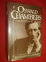 Oswald Chambers: The Best from All His Books