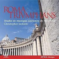 Roma Triumphans by Studio de musique anciens de MontrAcal (2008-02-26)