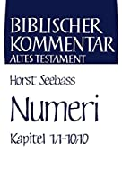 Numeri Kapitel 1,1-10,10 (Biblischer Kommentar Altes Testament)