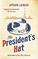 The President's Hat by Antoine Laurain(2013-09-03)
