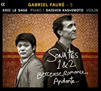 Faure:Sonates 1 & 2 Berceuse