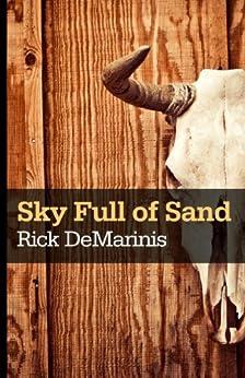 Sky Full of Sand by [DeMarinis, Rick]