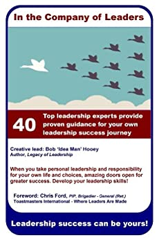 [Hooey, Bob]のIn the Company of Leaders: Leadership Success can be Yours (English Edition)