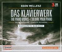 Egon Wellesz: The Piano Works by Margarete Babinsky (2008-12-15)