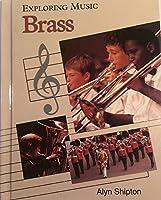 Brass (Exploring Music)
