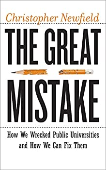 The Great Mistake (Critical University Studies) (English Edition)