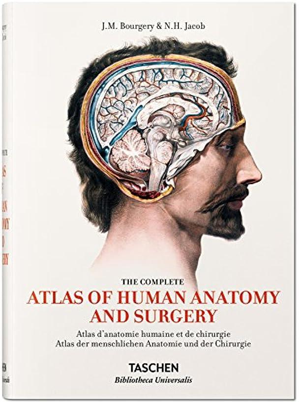 金曜日認める区別The Complete Atlas of Human Anatomy and Surgery (Bibliotheca Universalis)