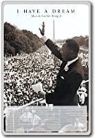 Martin Luther King Jr, I Have A Dream.... - Motivational Quotes Fridge Magnet - ?????????
