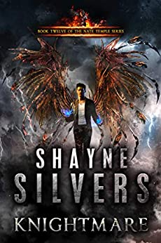 Knightmare: Nate Temple Series Book 12 by [Silvers, Shayne]