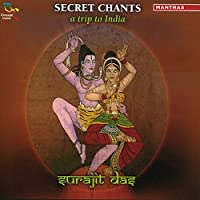 Secret Chants: A Trip to India