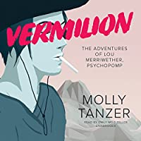 Vermilion: The Adventures of Lou Merriwether, Psychopomp