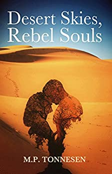 Desert Skies, Rebel Souls by [Tonnesen, M.P.]