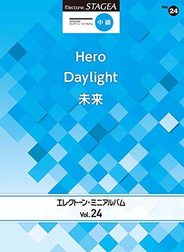 STAGEA エレクトーン・ミニアルバム Vol.24 (中...