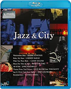 Jazz & City ‾V-music‾ [Blu-ray]