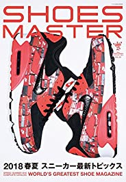SHOES MASTER Magazine Vol.29 2018 SPRING/SUMMER (ワッグル2018年5月号増刊)