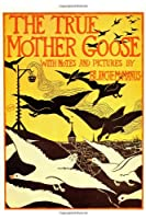 The True Mother Goose