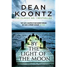 By the Light of the Moon: A gripping thriller of redemption, terror and wonder