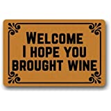 Welcome! I Hope You Brought Wine - Funny Doormats Personalized Durable Machine-Washable Door Mat 15.7X23.6 inch
